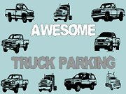 Awesome Truck Parking